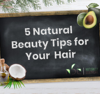 5 Natural Beauty Tips for your Hair [2019]